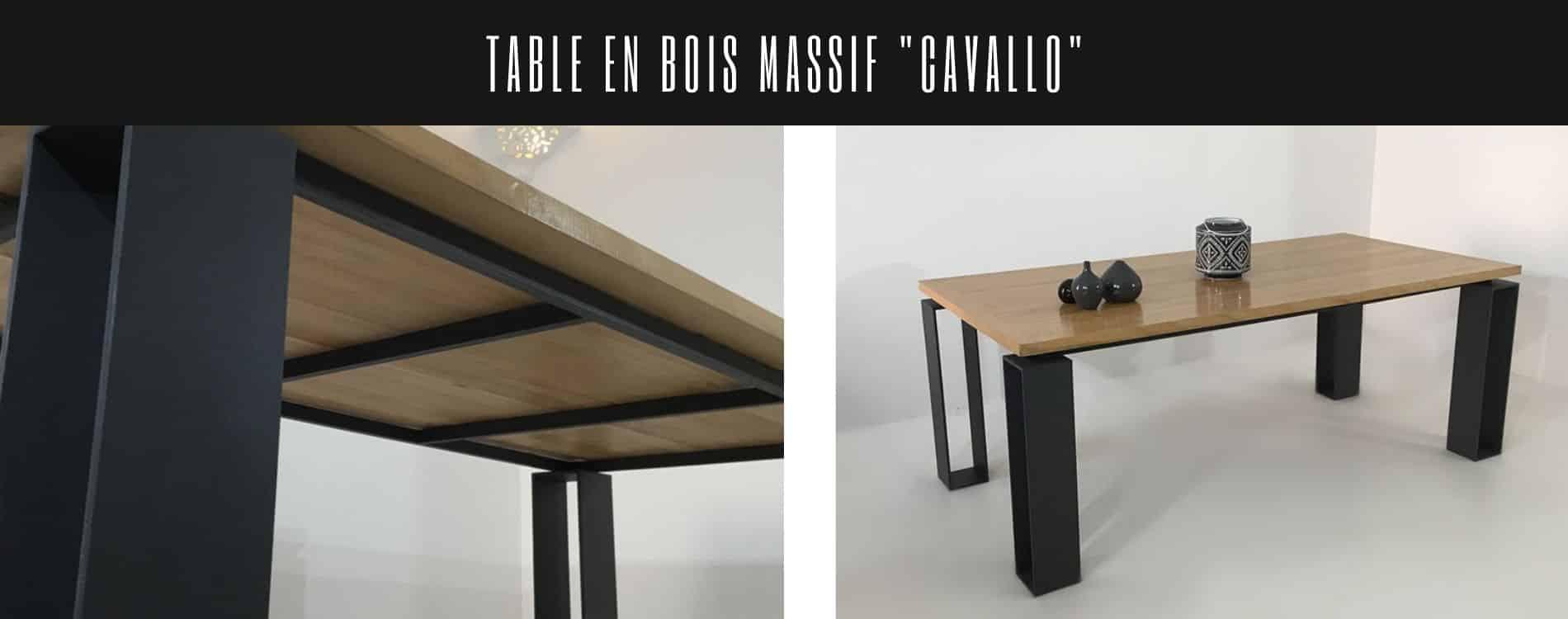 Table bois massif et 4 pieds indépendants en acier épais