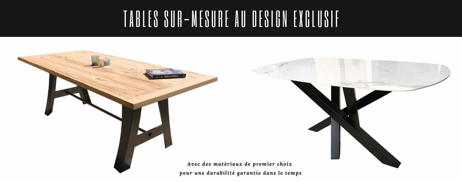 Tables sur mesure, plateau bois ou céramique, pieds de table métal originaux